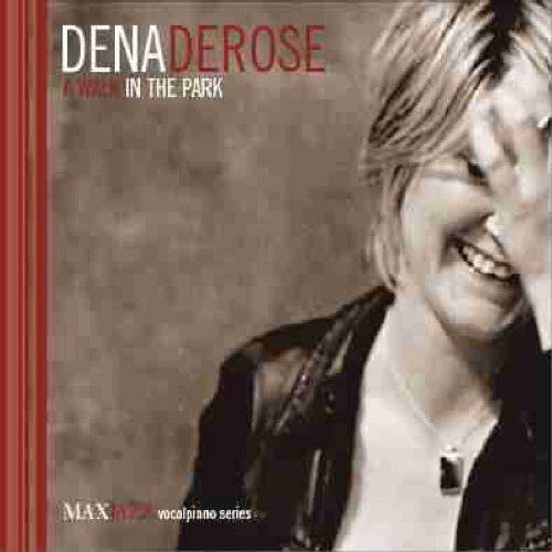 Dena DeRose A Walk in the Park