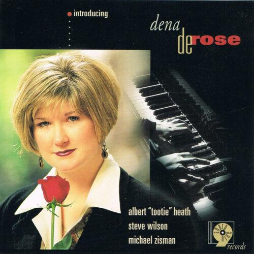 Dena DeRose Introducing Dena DeRose